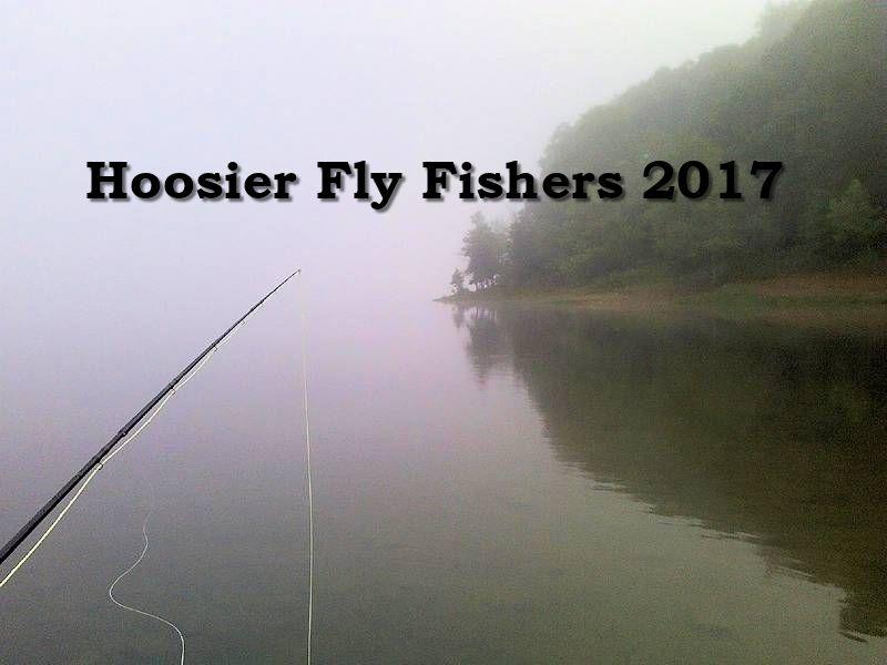 Hoosier Fly Fishers 2017